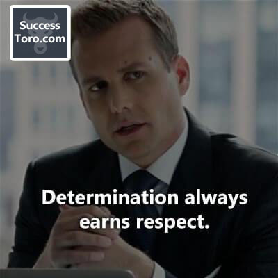 'Determination always earns respect.' – Lisa Villa Prosen