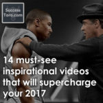 14 must-see inspirational videos for success