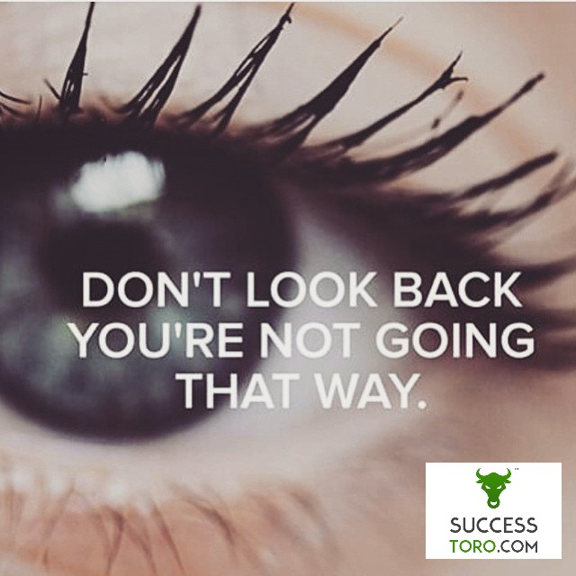 Don't look back - you're not going that way